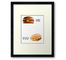 Cheeseburger Me vs You Framed Print
