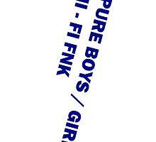 HI-FI FNK - PURE BOYS GIRLS by gridmixx