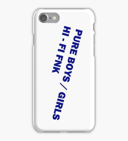 HI-FI FNK - PURE BOYS GIRLS iPhone Case/Skin