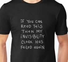 invisibility cloak - white text Unisex T-Shirt