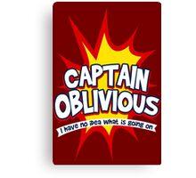 Captain Oblivious Canvas Print