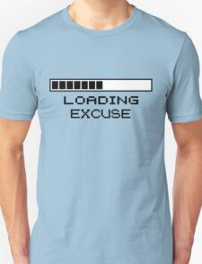 Loading Excuse T-Shirt