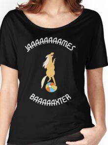 Jaaaaaaaames Baaaaxter Women's Relaxed Fit T-Shirt