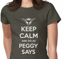 """He'd Say """"Do as Peggy says!"""" Womens Fitted T-Shirt"""