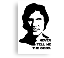 Han Solo Never Tell Me The Odds Canvas Print