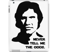 Han Solo Never Tell Me The Odds iPad Case/Skin