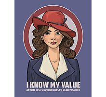 I Know My Value Photographic Print