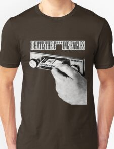 I hate fuckung eagles Unisex T-Shirt