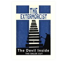 The Devil Inside. The Dalek Cut. Art Print