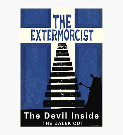 The Devil Inside. The Dalek Cut. Photographic Print