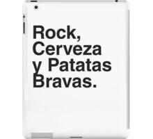 Rock, Cerveza y Patatas Bravas. iPad Case/Skin