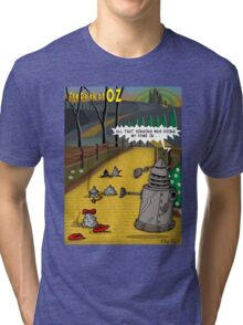 The Dalek Of OZ Tri-blend T-Shirt