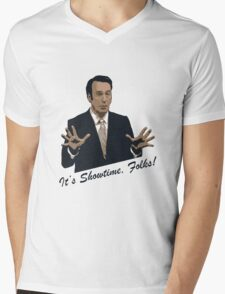 It's Showtime, Folks! Mens V-Neck T-Shirt
