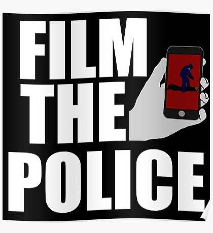 FILM THE POLICE (I CAN'T BREATHE)  Poster