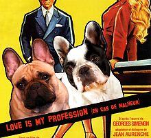 French Bulldog Art - Love Is My Profession Movie Poster by NobilityDogs
