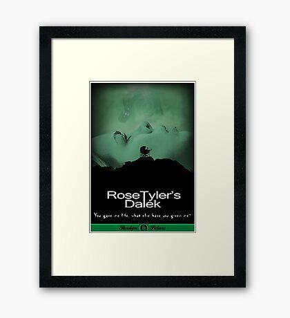 Rose Tyler's Dalek Framed Print