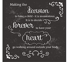 A Mother's decision Photographic Print