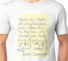 Ron Swanson's Will Unisex T-Shirt