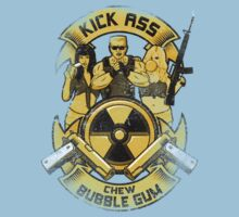 Kick Ass and Chew Bubble Gum! Kids Clothes