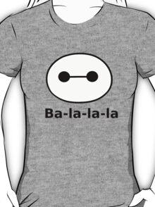 Ba-la-la-la T-Shirt