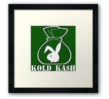 White Kold Ka$h Framed Print