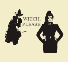Witch, Please. With Attitude. T-Shirt