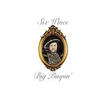 Henry VIII - Big Pimpin' by Ben Simpson