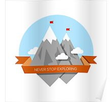 Mountain illustration. Never stop exploring Poster