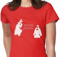 Witch, Please. In Style. Womens Fitted T-Shirt