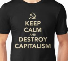 Keep Calm And Destroy Capitalism Unisex T-Shirt