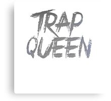 Trap Queen Canvas Print