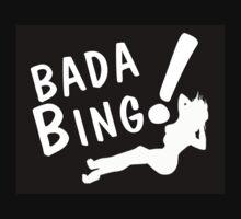 Bada Bing! by hunley
