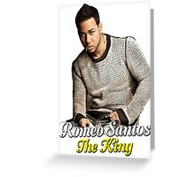 """THE KING"" of Bachata 4th - Romeo Santos  Greeting Card"