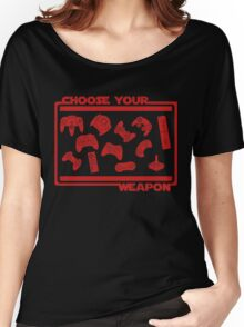 Choose Your Weapon Video Game Women's Relaxed Fit T-Shirt
