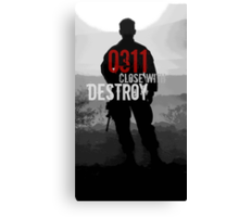 0311 Close With and Destroy Canvas Print