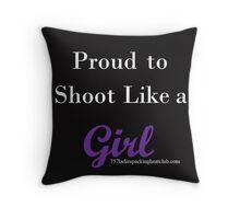shoot like a girl w Throw Pillow
