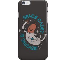 SPACE CADET IS SAUSAGE! iPhone Case/Skin