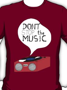 Don't Stop the Music - white T-Shirt