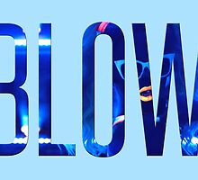"""""""Blow"""" from Beyoncé by Zachary Williams"""