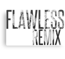 """Flawless Remix"" from Beyoncé - Platinum Edition (Black and White) Canvas Print"