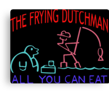 THE FRYING DUTCHMAN Canvas Print