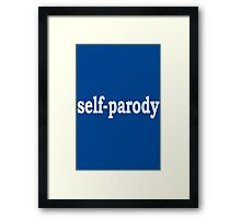 Self Parody Framed Print
