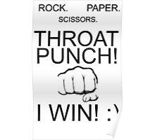 rock paper scissors throat punch i win Poster