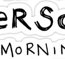 Morning Person Sticker