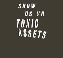toxic assets Unisex T-Shirt