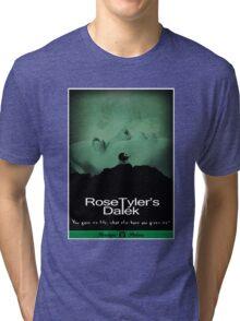 Rose Tyler's Dalek Tri-blend T-Shirt