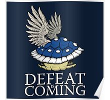 Defeat is Coming Poster