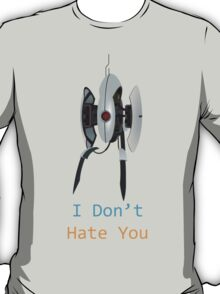 Portal - I Don't Hate You T-Shirt