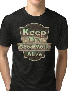 Vintage Keep The Good Music Alive Tri-blend T-Shirt
