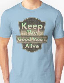Vintage Keep The Good Music Alive Unisex T-Shirt